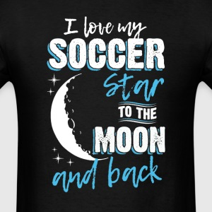 Soccer Mom To the Moon an Back T-Shirts - Men's T-Shirt