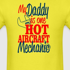 My Dad Is a Hot Aircraft Mechanic t-shirt - Men's T-Shirt