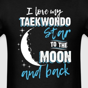 Taekwondo Mom To the Moon an Back T-Shirts - Men's T-Shirt