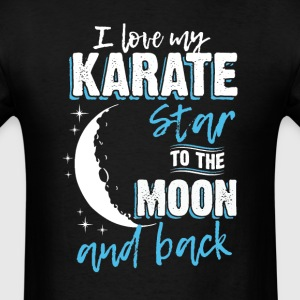 Karate Mom To the Moon an Back T-Shirts - Men's T-Shirt