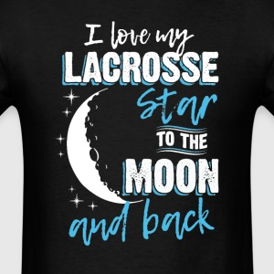 LACROSSE Mom To the Moon an Back T-Shirts - Men's T-Shirt
