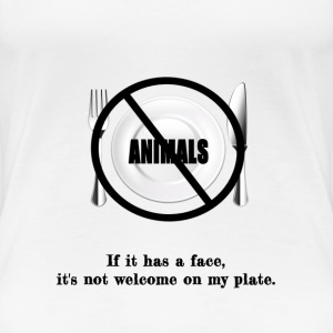 No faces on my plate - Women's Premium T-Shirt