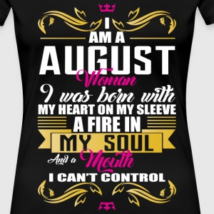 i am a august women T-Shirts - Women's Premium T-Shirt