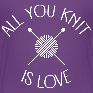 All You Knit Is Love Kids' Shirts - Kids' Premium T-Shirt