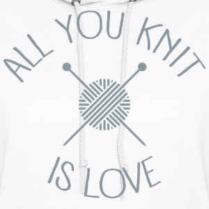 All You Knit Is Love Hoodies - Women's Hoodie