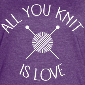 All You Knit Is Love T-Shirts - Women's Vintage Sport T-Shirt