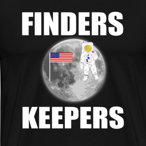 Finders Keepers T-Shirts - Men's Premium T-Shirt