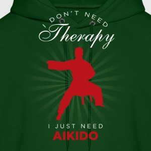I Just Need Aikido Funny Hoodies - Men's Hoodie