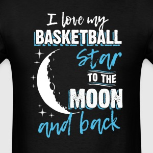Basketball Mom To the Moon an Back T-Shirts - Men's T-Shirt