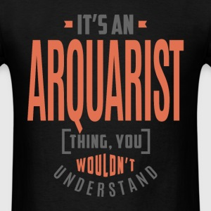 Arquarist - Men's T-Shirt