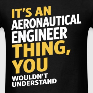 Aeronautical Engineer - Men's T-Shirt