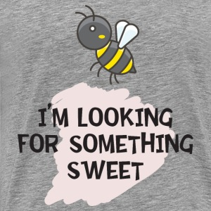 I'm Looking For Something Sweet T-Shirts - Men's Premium T-Shirt