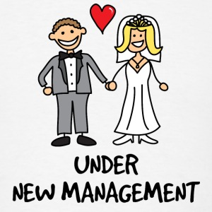Wedding - Under New Management T-Shirts - Men's T-Shirt