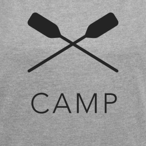 camp canoe T-Shirts - Women´s Roll Cuff T-Shirt
