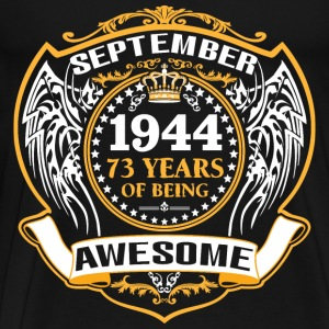 1944 73 Years Of Being Awesome October T-Shirts - Men's Premium T-Shirt