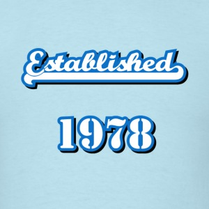 Established 1978 T-Shirts - Men's T-Shirt