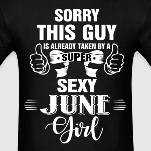 sorry this guy is already taken by a super sexy j T-Shirts - Men's T-Shirt