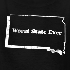SOUTH DAKOTA - WORST STATE EVER Kids' Shirts
