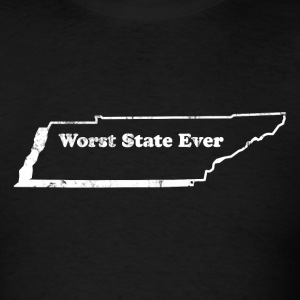 TENNESSEE - WORST STATE EVER T-Shirts - Men's T-Shirt