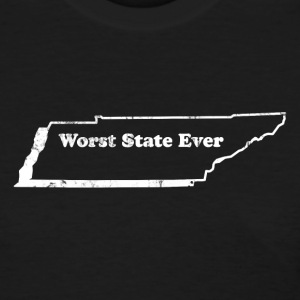 TENNESSEE - WORST STATE EVER Women's T-Shirts - Women's T-Shirt