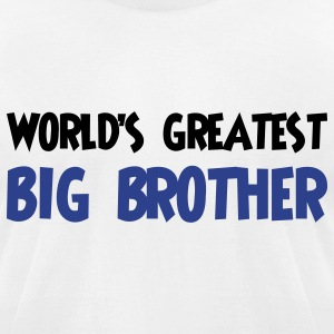 World's greatest big brother - Men's T-Shirt by American Apparel