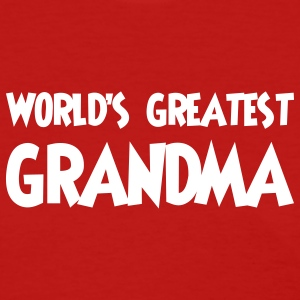 World's greatest grandma - Women's T-Shirt