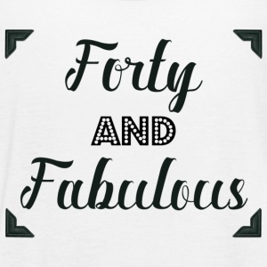 Forty and Fabulous - Women's Flowy Tank Top by Bella