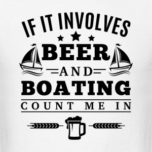 BEER and BOATING T-Shirts - Men's T-Shirt