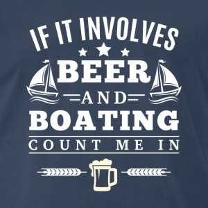 BEER and BOATING T-Shirts - Men's Premium T-Shirt