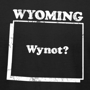 WYOMING STATE SLOGAN T-Shirts - Men's T-Shirt by American Apparel
