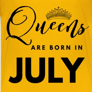 Queens are born in july Baby & Toddler Shirts - Toddler Premium T-Shirt