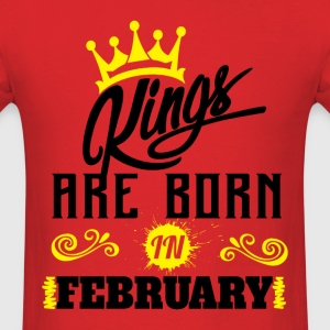 Kings Are Born In February T-Shirts - Men's T-Shirt