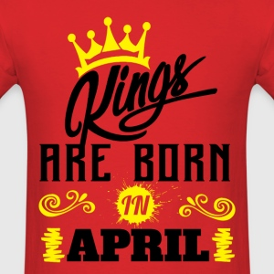 Kings Are Born In April T-Shirts - Men's T-Shirt