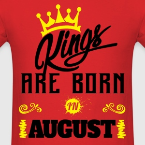 Kings Are Born In August T-Shirts - Men's T-Shirt