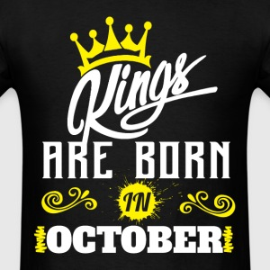 Kings Are Born In October T-Shirts - Men's T-Shirt
