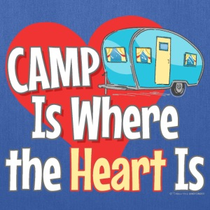 Camp is Where the Heart is Bags & backpacks - Tote Bag