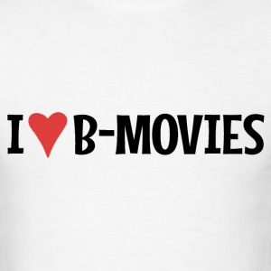 I Heart B-Movies T-Shirts - Men's T-Shirt