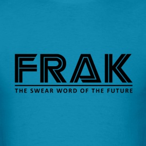 Frak Swear word of the - Men's T-Shirt