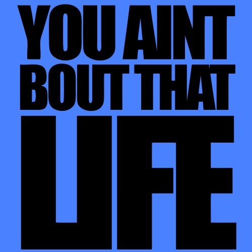 You Aint Bout That Life - stayflyclothing.com