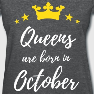 Queens Are Born In October T-Shirts - Women's T-Shirt
