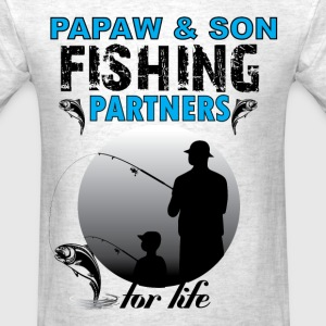 Papaw And Son Fishing Partners For Life T-Shirts - Men's T-Shirt