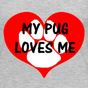 my pug loves me - Women's Premium Long Sleeve T-Shirt