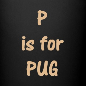 p is for pug - Full Color Mug