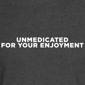 ADHD Unmedicated Quote Long Sleeve Shirts - Men's Long Sleeve T-Shirt