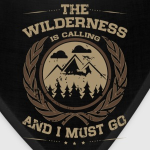 The Wilderness is Calling and I Must Go Caps - Bandana