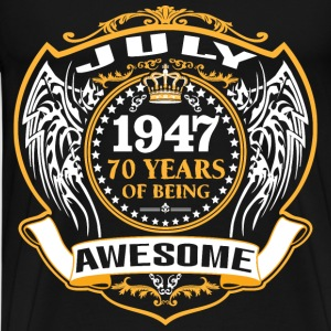 1947 70 Years Of Being Awesome July T-Shirts - Men's Premium T-Shirt