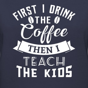 Coffee teach kids T-Shirts - Women's V-Neck T-Shirt