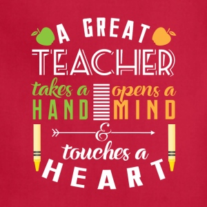 Teacher touches heart Aprons - Adjustable Apron
