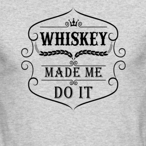 Whiskey made me do it Long Sleeve Shirts - Men's Long Sleeve T-Shirt by Next Level