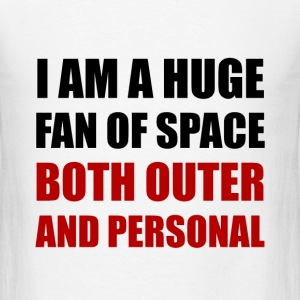 Fan Of Space Outer And Personal - Men's T-Shirt